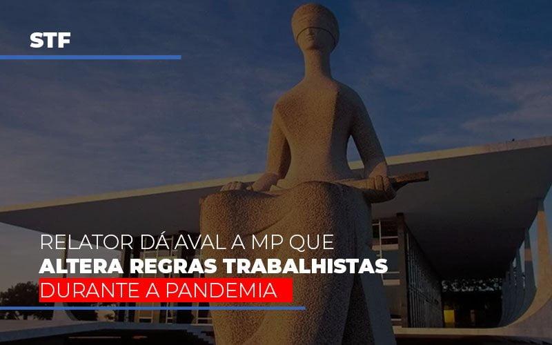 Stf Relator Da Aval A Mp Que Altera Regras Trabalhistas Durante A Pandemia - Contabilidade Em Campinas | JL Ramos Contabilidade Digital