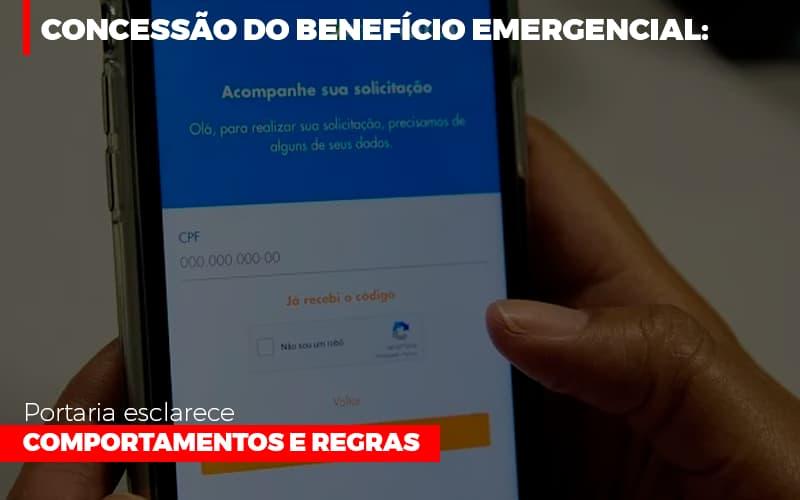 Concessao Do Beneficio Emergencial Portaria Esclarece Comportamentos E Regras - Contabilidade Em Campinas | JL Ramos Contabilidade Digital