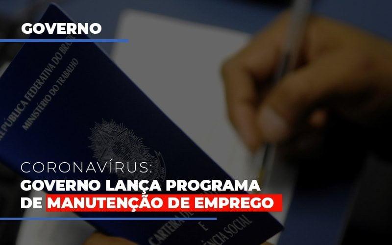 Governo Lanca Programa De Manutencao De Emprego - Contabilidade Em Campinas | JL Ramos Contabilidade Digital