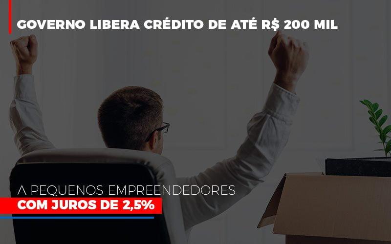 Governo Libera Credito De Ate 200 Mil A Pequenos Empreendedores Com Juros - Contabilidade Em Campinas | JL Ramos Contabilidade Digital
