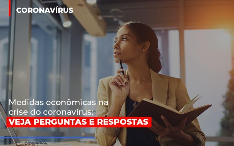 Medidas Economicas Na Crise Do Corona Virus - Contabilidade Em Campinas | JL Ramos Contabilidade Digital
