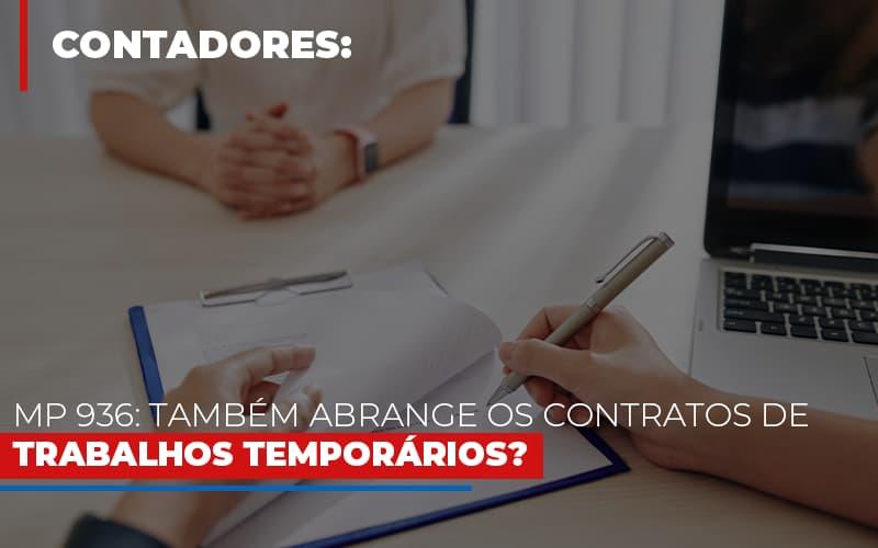 Mp 936 Tambem Abrange Os Contratos De Trabalhos Temporarios - Contabilidade Em Campinas | JL Ramos Contabilidade Digital
