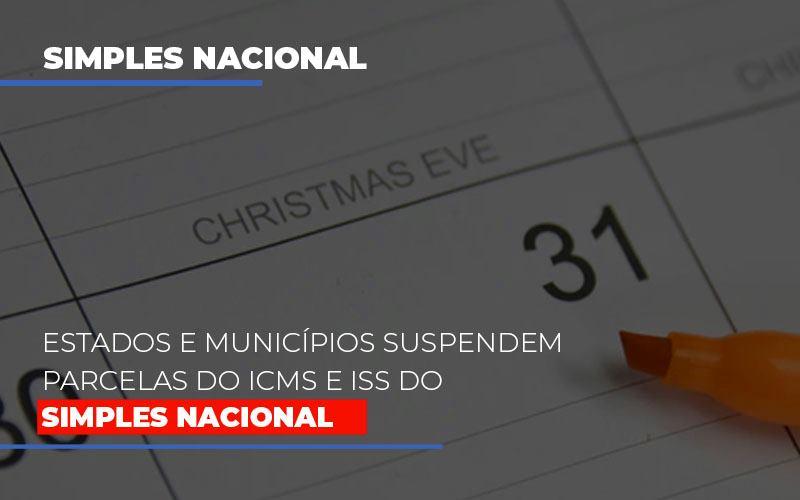 Suspensao De Parcelas Do Icms E Iss Do Simples Nacional - Contabilidade Em Campinas   JL Ramos Contabilidade Digital