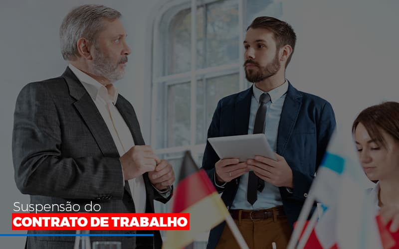 Suspensão Do Contrato De Trabalho - Contabilidade Em Campinas | JL Ramos Contabilidade Digital